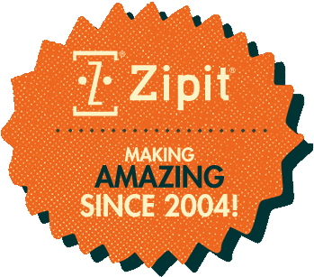 Zipit - Making amazing since 2004!